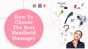 Best Handheld Massager Guide