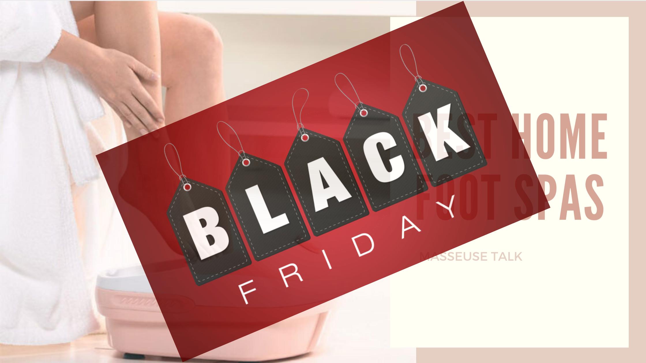 Foot Spa Massager Black Friday
