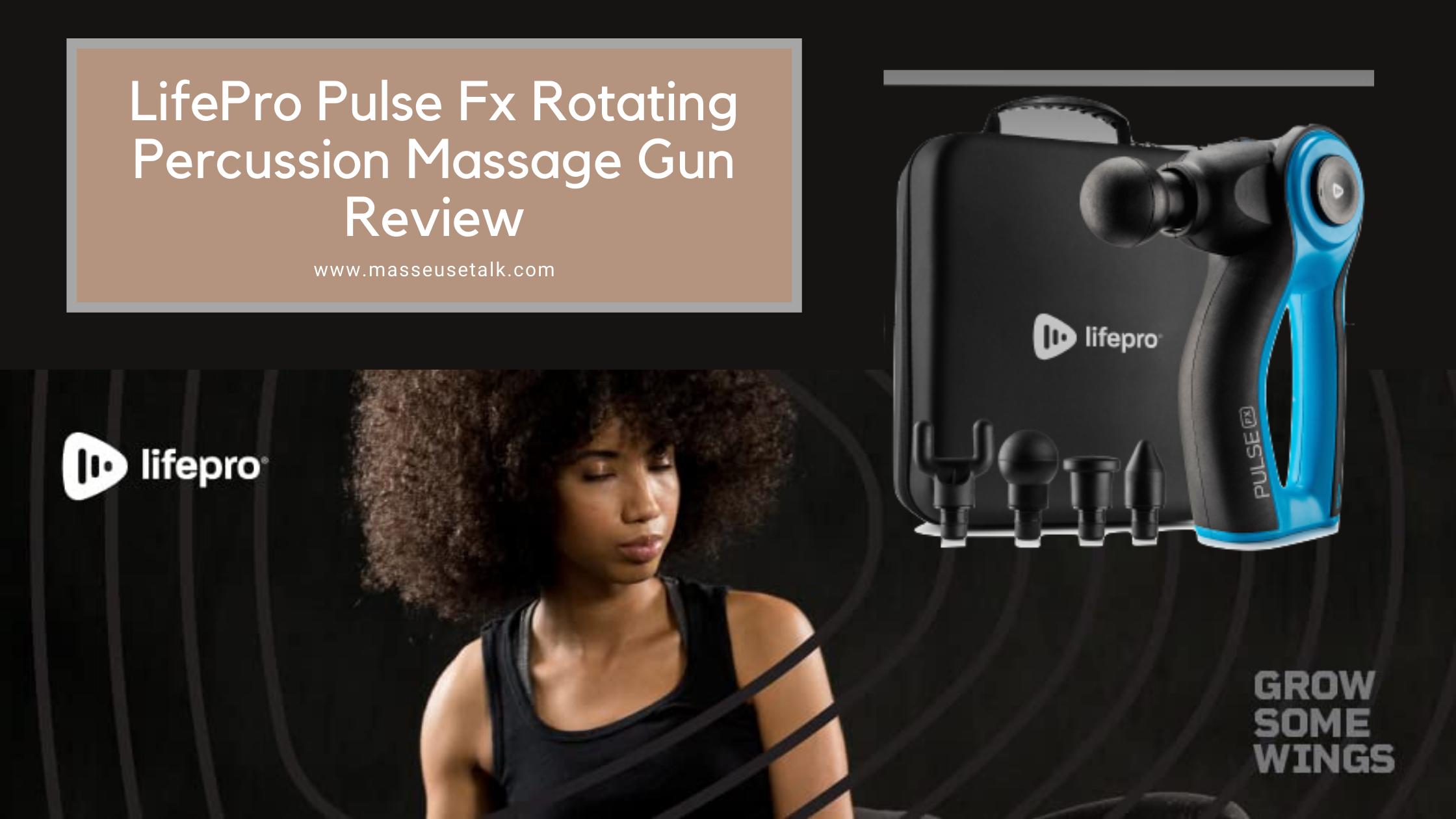 LifePro Pulse Fx Rotating Massage Gun